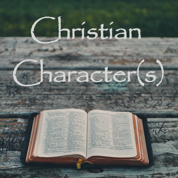 Series: Christian Character/s
